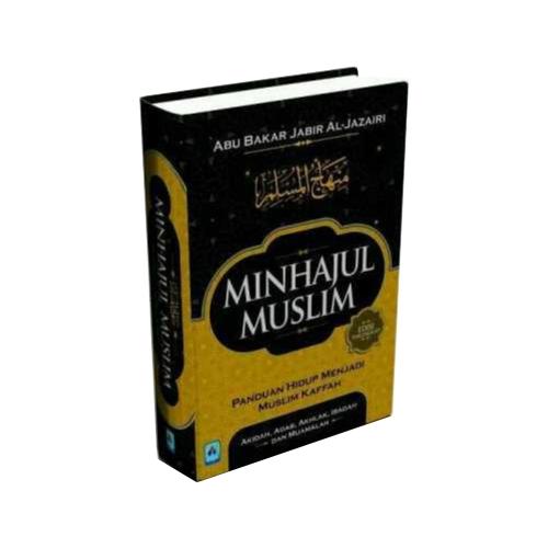 Buku Minhajul Muslim Panduan Hidup Menjadi Muslim Kaffah